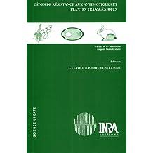 Gènes de résistance aux antibiotiques et plantes transgéniques (Science update) (French Edition)