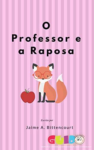 O Professor e a Raposa