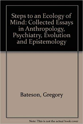 Collected Essays in Anthropology, Psychiatry, Evolution, and Epistemology