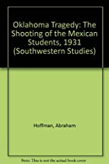 Oklahoma Tragedy: The Shooting of the Mexican Students, 1931 (Texas Western Pr) Paperback