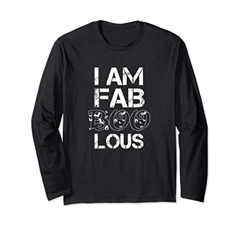 I Am Fab Boo Lous Funny Halloween Party LS -