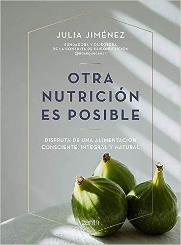 Otra nutrición es posible de Julia Jiménez