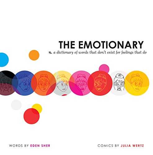 The Emotionary: A Dictionary of Words That Don't Exist for Feelings That Do by Razorbill (Image #1)