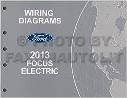 2013 ford focus electric wiring diagram manual original - all electric  plug-in: ford: amazon.com: books  amazon.com