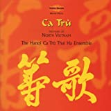 Ca Tru: Music of North Vietnam