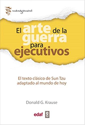 Download El arte de la guerra para ejecutivos (Spanish Edition) PDF
