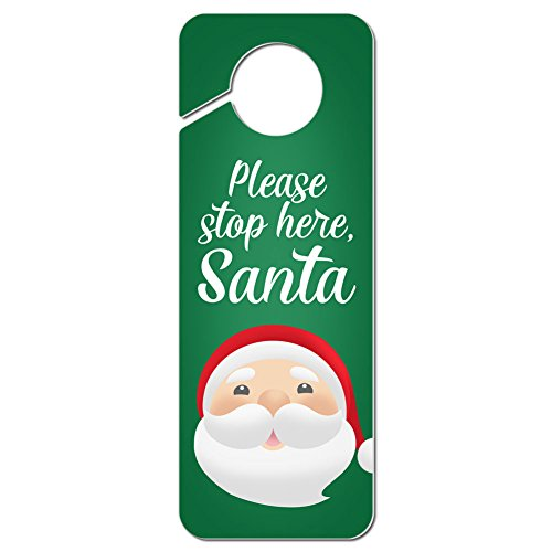Graphics and More Please Stop Here Santa Christmas Plastic Door Knob Hanger Sign