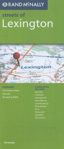 Rand McNally Lexington, Kentucky (Rand McNally Streets Of...)