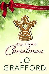 Angel Cookie Christmas (Ornamental Match Maker Series Book 4)