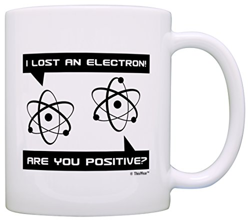 Funny Science Electron Positive Coffee