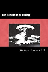 The Business of Killing (Bombing Trilogy) (Volume 2) Paperback