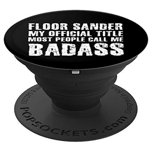FLOOR SANDER BADASS Art Gift Idea | Drum