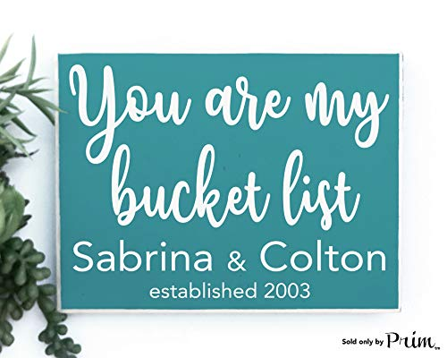 (10x8 You are My Bucket List Name Date Custom Wood Sign Personalized Established Wedding Anniversary Valentines Day Gift Soulmate Plaque)