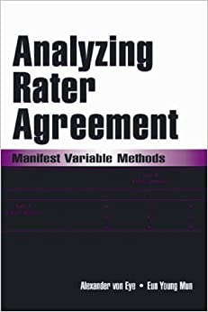 Analyzing Rater Agreement: Manifest Variable Methods