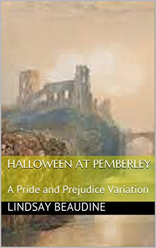 Halloween At Pemberley: A Pride and Prejudice Variation]()