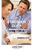 Stressed Out?, Roberta Cava, 1497310520