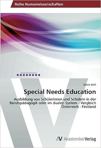 Special Needs Education: Ausbildung von Schülerinnen und Schülern in der Berufspädagogik oder im dualen System - Vergleich Österreich - Finnland