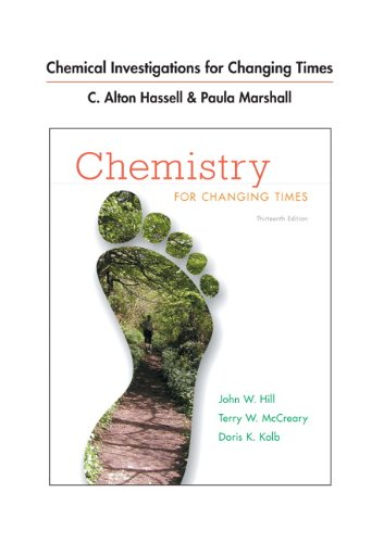 Chemical Investigations for Chemistry for Changing Times (13th Edition)