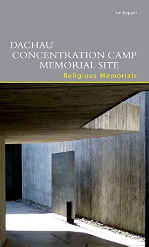 Read Online Dachau Concentration Camp Memorial Site: Religious Memorials (Dkv-Edition) pdf