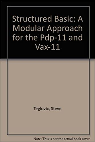 Structured Basic: A Modular Approach for the Pdp-11 and Vax