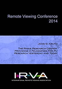 John G. Kruth- The Rhine Research Center (IRVA 2014)