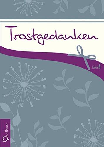 Trostgedanken Broschüre – 1. Februar 2016 Lahn-Verlag 3784080103 Geschenkband Geschenkband / Trauer