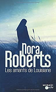 Les amants de Louisiane, Roberts, Nora