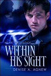 Within His Sight (Heart of Justice Book 1)