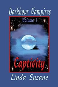 Captivity (Darkhour Vampires Book 1)