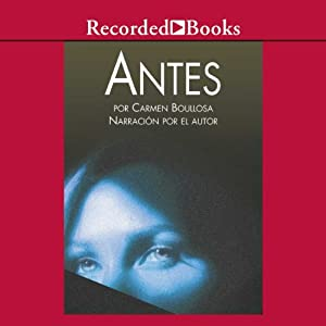 Antes [Before (Texto Completo)] Audiobook