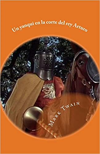 un yanqui en la corte del rey arturo: Volume 7 Hoc Pueritia: Amazon.es: Mark Twain, Gloria Lopez De los santos, Francisco Gijon: Libros