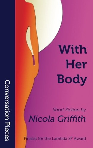 With Her Body (Conversation Pieces) (Volume 2)