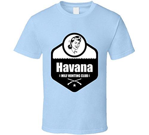 Havana Milf Hunting Club Funny Men's Sexy Ironic Cool Gift T Shirt