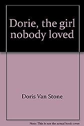 Dorie, the girl nobody loved