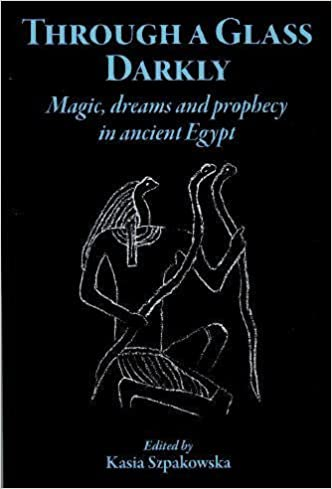 Amazon through a glass darkly magic dreams and prophecy in through a glass darkly magic dreams and prophecy in ancient egypt fandeluxe Image collections