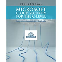 Microsoft Cloud Security for the C-level: Protect, Detect & Respond with Azure Cloud Security