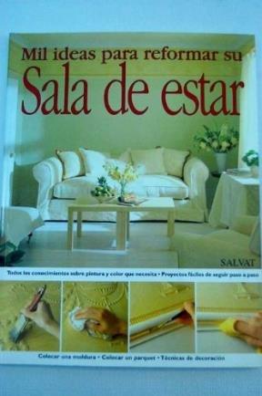 Mil Ideas Para Reformar Su Sala de Estar (Spanish Edition) ebook
