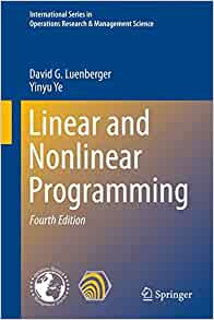 Linear and nonlinear programming international series in operations linear and nonlinear programming international series in operations research management science david g luenberger yinyu ye 9783319188416 fandeluxe Gallery