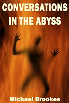 Conversations in the Abyss (The Third Path Book 2) by [Brookes,Michael]