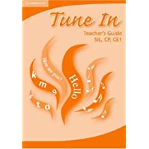 Tune in Teacher's Guide: SIL, CP, CE1