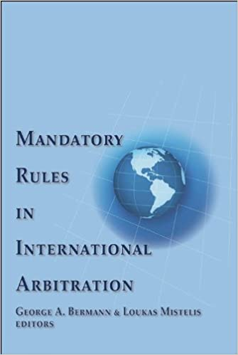 Mandatory rules in international arbitration george a bermann mandatory rules in international arbitration fandeluxe Images