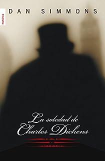 La soledad de Charles Dickens par Simmons