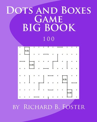 Dots and Boxes Game BIG BOOK: 100 (Volume 5) pdf