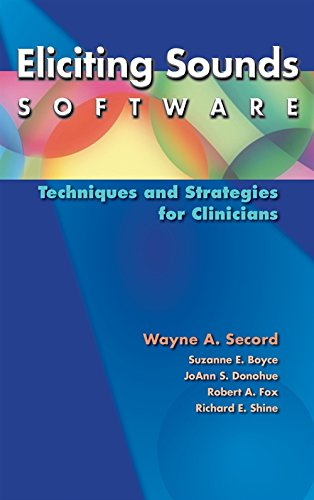 Books : Eliciting Sounds Software: Techniques and Strategies for Clinicians