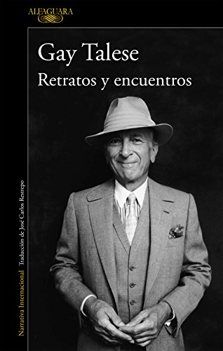 Retratos y encuentros (Spanish Edition) by [Talese, Gay]