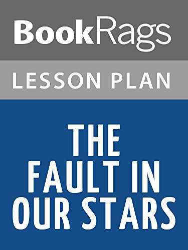 Lesson Plans The Fault in Our Stars (The Fault In Our Stars Chapter Summary)