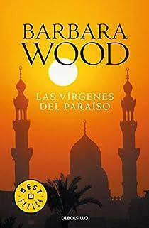 Las vírgenes del paraíso par Barbara Wood