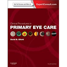 Clinical Procedures in Primary Eye Care (Expert Consult Title: Online + Print)
