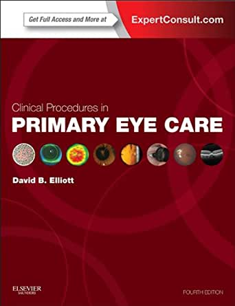 clinical procedures in primary eye care expert consult title