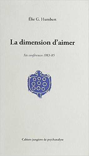 Livres gratuits La dimension d'aimer : Six conférences 1983-85 epub pdf